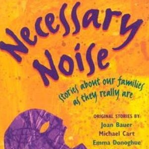 Necessary Noise by Michael Cart